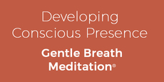 Thumb small developing conscious presence gentle breath meditation  copy 7